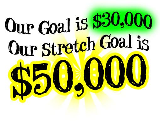 $50,000 Stretch Goal!