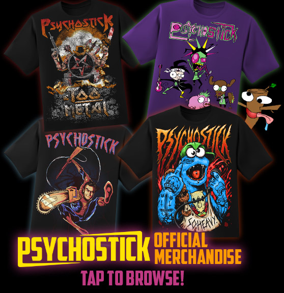 Official Psychostick Merchandise!