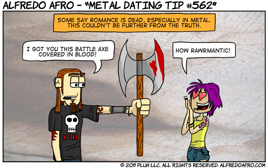 Metal Dating Tip #562