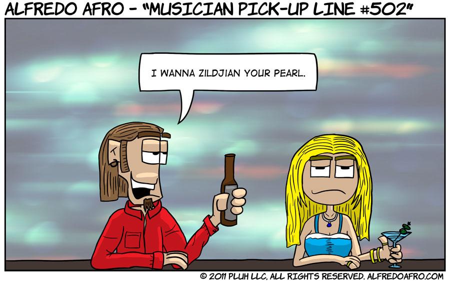 Musician Pickup Line #502