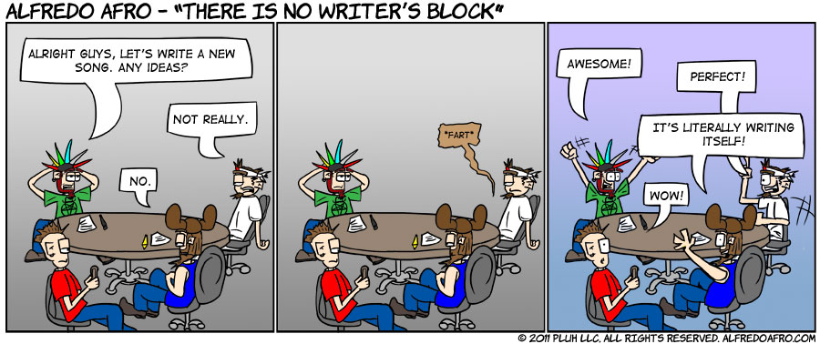 There is no writer's block