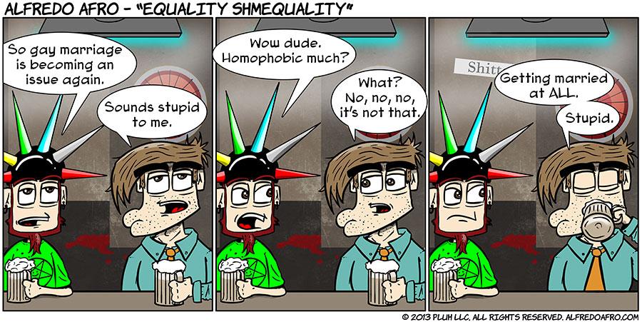 Equality Shmequality