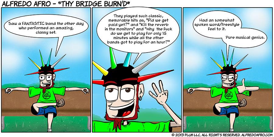 Thy Bridge Burn'd
