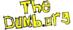 TheDumb.org - The official Psychostick Street Team