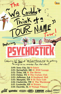 The We Couldn't Think of a Tour name Tour with Dates